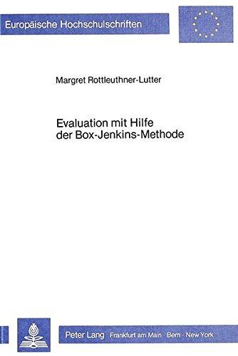 Evaluation mit Hilfe der Box-Jenkins-Methode: Eine Untersuchung zur Überprüfung der Wirksamkeit einer legislativen Massnahme zur Erhöhung der ... Series 6: Psychology / Série 6: Psychologie)