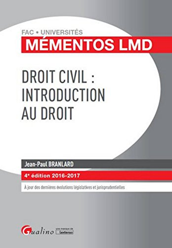 Mmentos LMD - Droit civil : Introduction au droit, 4me Ed.