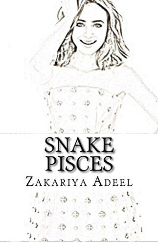 Snake Pisces: The Combined Astrology Series (English Edition)