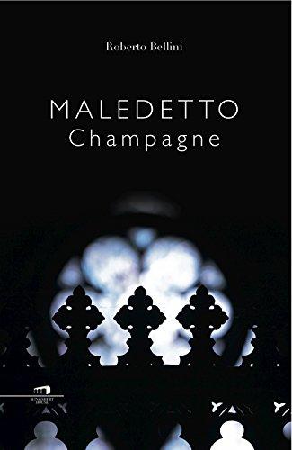 Maledetto champagne