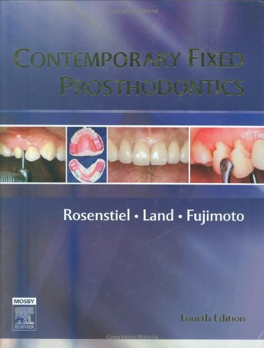By Stephen F. Rosenstiel BDS MSD Contemporary Fixed Prosthodontics, 4e (4th Edition) [Hardcover]