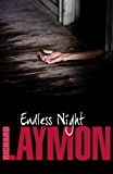 Endless Night: (Richard Laymon Horror Classic) (English Edition)
