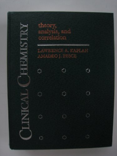 Clinical Chemistry: Theory, Analysis and Correlation