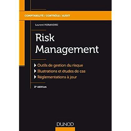 Risk Management - 2e éd.