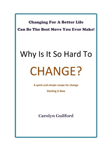Why Is It So Hard To Change