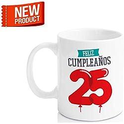 """Taza Cerámica para Desayuno en Color Blanco de 300 ml, Un Regalo Original para Aniversarios - """"Feliz 25 Cumpleaños"""""""