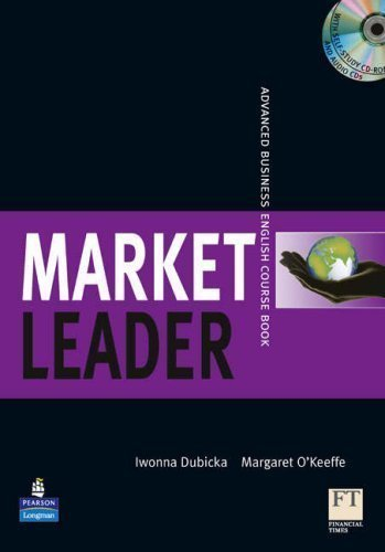 Market Leader Advanced Business English Course Book [With 2 CDs] 1st (first) Coursepack Edition by Dubicka, Iwonna, O'Keeffe, Margaret published by Pearson Longman (2009)