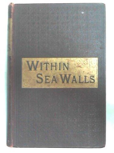 Within Sea Walls or How The Dutch Kept The Faith