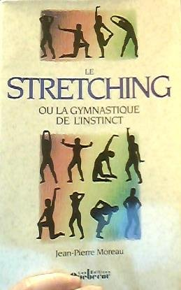 Stretching ou la gymnastique