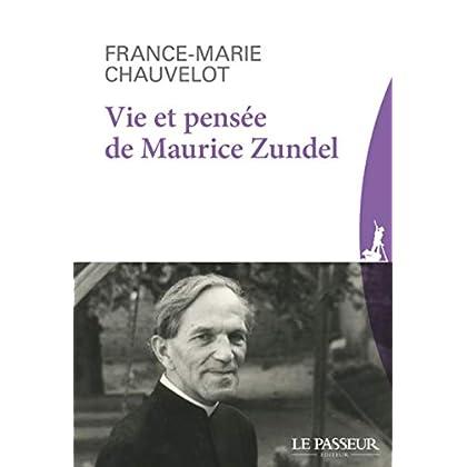 Vie et pensée de Maurice Zundel