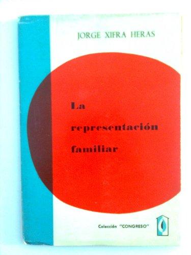 LA REPRESENTACIÓN FAMILIAR.