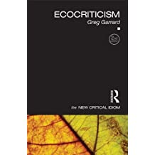 Ecocriticism (The New Critical Idiom)