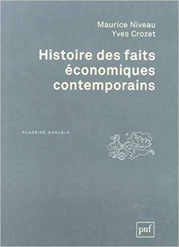 Histoire des faits économiques contemporains par Maurice Niveau, Yves Crozet