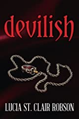 Devilish by Lucia St. Clair Robson (2014-10-23) Paperback