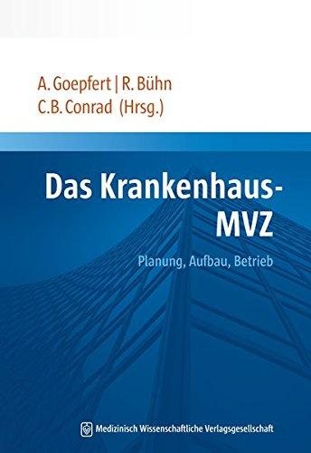 Das Krankenhaus-MVZ: Planung, Aufbau, Betrieb