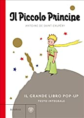 Idea Regalo - Il Piccolo Principe. Il grande libro pop-up. Ediz. integrale
