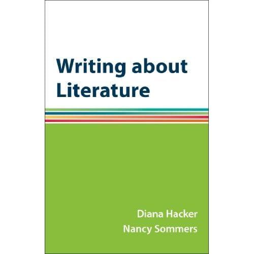Writing about Literature: A Hacker Handbooks Supplement by Diana Hacker (2014-09-26)