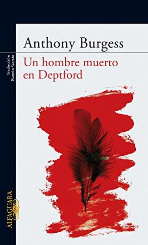 Un hombre muerto en Deptford (LITERATURAS) por ANTHONY BURGESS