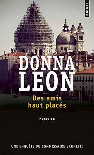 Des amis haut placés par Donna Leon