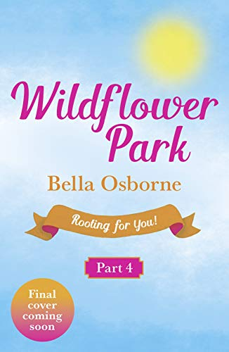 wildflower-park-part-four-rooting-for-you-wildflower-park-series-english-edition