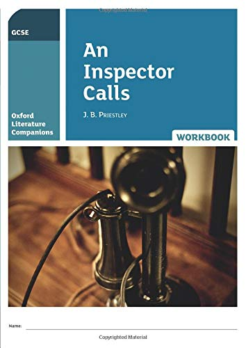 Oxford Literature Companions: OLC AN INSPECTOR CALLS WORKBOOK