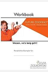 Workbook Future Zooming: Wissen wo's langgeht Taschenbuch