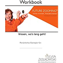 Workbook Future Zooming: Wissen wo's langgeht