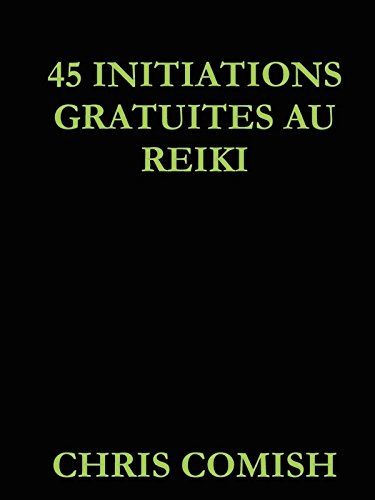 45 Initiations Gratuites au Reiki