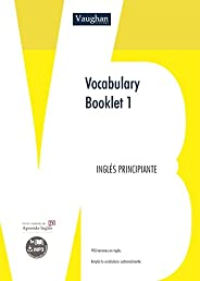Vocabulary Booklet 1