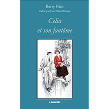 Celia et son fantôme