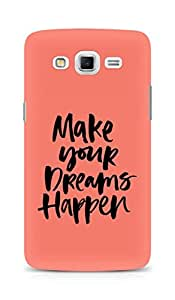 AMEZ make your dreams happen Back Cover For Samsung Galaxy Grand Max