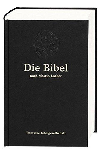 Die Bibel nach der Übersetzung Martin Luthers: Senfkornbibel, ohne Apokryphen