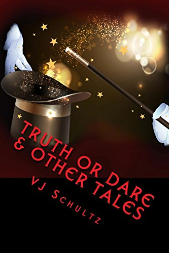 Truth or Dare & Other Tales: Volume 2 (Take Ten Tales)