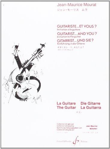 Guitariste.et Vous ? Initiation a la Guitare par Mourat Jean-Maurice