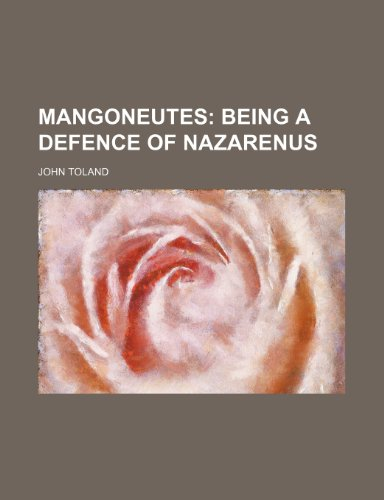 Mangoneutes; Being a Defence of Nazarenus