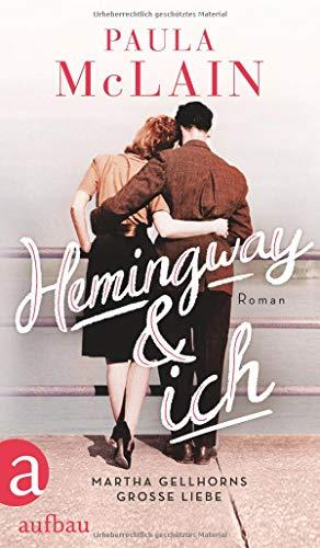 Buchseite und Rezensionen zu 'Hemingway und ich: Roman' von Paula McLain