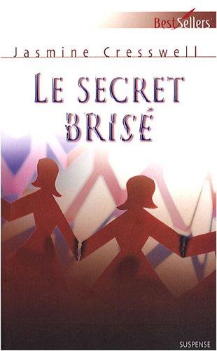 Le secret brisé