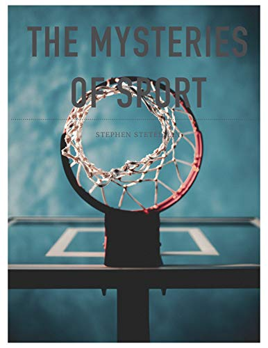 The Mysteries of Sport (English Edition)