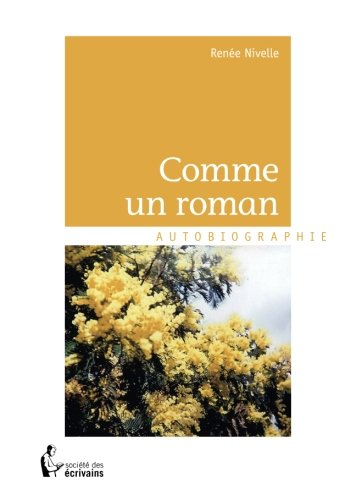 Comme un roman par Renée Nivelle