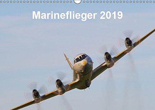 Marineflieger 2019 (Wandkalender 2019 DIN A3 quer): Fliegende Einheiten der Marine (Monatskalender, 14 Seiten ) (CALVENDO Technologie)
