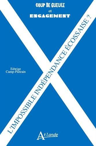 L'independance écossaise par Edwige Camp-Pietrain