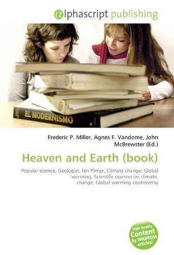 Heaven and Earth (book): Popular science, Geologist, Ian Plimer, Climate change, Global warming, Scientific opinion on climate change, Global warming controversy