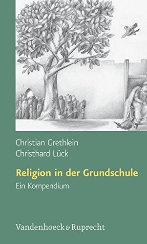 Religion in der Grundschule. Ein Kompendium (Lernmaterialien) (Osnabrucker Universitatsreden)