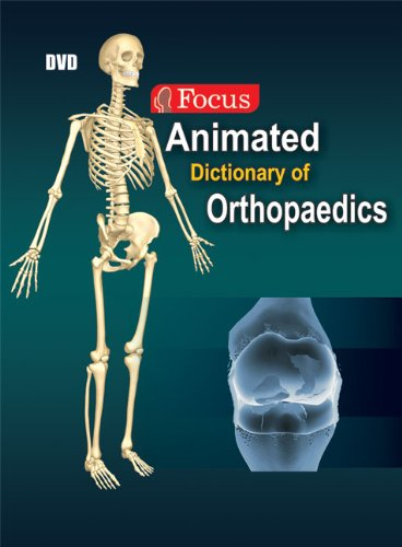 Animated Dictionary of Orthopaedics