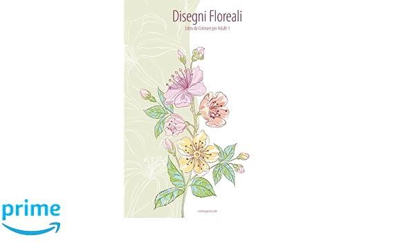 Disegno Bagno Da Colorare : Amazon disegni floreali libro da colorare per adulti