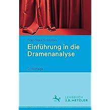 Einführung in die Dramenanalyse