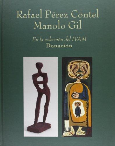 Donacion Rafael Pérez contel -manolo Gil coleccion ivam