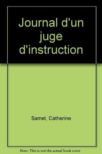 Journal d'un juge d'instruction, essai par Catherine Samet