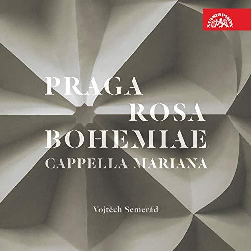 Praga Rosa Bohemiae Musique de la Renaissance a Prague