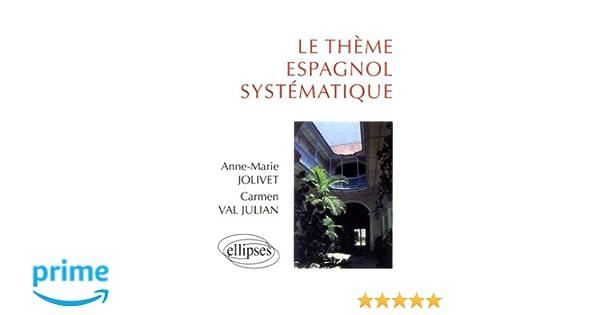Amazon.fr le thème espagnol systématique: 900 phrases de thème